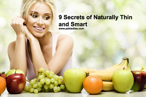 9 Secrets of Naturally Thin
