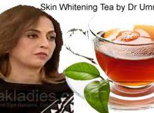 Skin Whitening Tea by Umme Raheel
