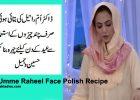 Dr Umme Raheel Face Polish Recipe