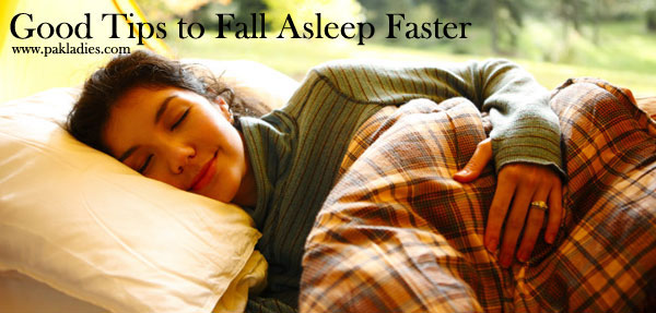 Good Tips to Fall Asleep Faster
