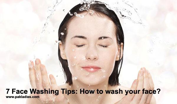 7 Face Washing Tips