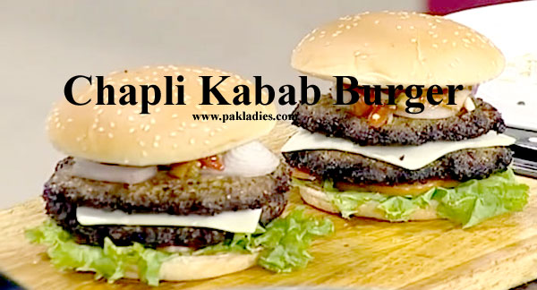 chapli kabab burger recipe